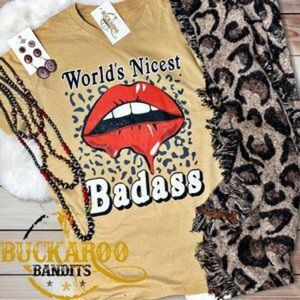 💃🏻Graphic Tee Worlds nicest Bad Ass